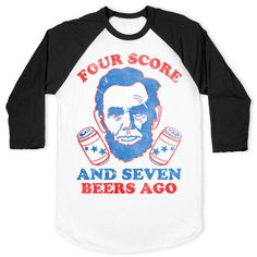 Four Score and Seven Beers Ago Baseball
