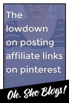 How to use affiliate links on Pinterest while avoiding their spam filters, including tips for creating new Pinterest boards containing affiliate links. ohsheblogs.com/...
