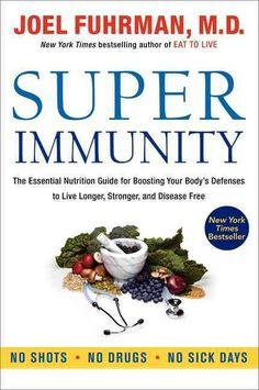 In Super Immunity, world-renowned health expert and New York Times bestselling author of Eat to Live Dr. Joel Fuhrman offers a nutritional guide to help you live longer, stronger, and disease free.Dr. Fuhrman doesn�...