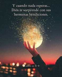 God Loves You, Spanish Quotes, Dear God, God Is Good, Christian Quotes, Christian Girls, Gods Love, Positive Quotes, Positive Thoughts