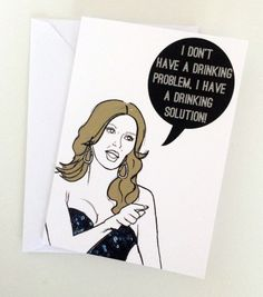 Drinking problem- Real Housewives Brandi Glanville Note/Greetings Card/Invitation by Katsillustration on Etsy #realhousewives #rhobh