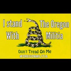 I stand with the Oregon Militia and the Bundy family. #oregonunity #oregonmilitia #bundyranch #bundyfamily #oregon #dtom #militia #gunporn #jointherevolution #revolution #Liberty #libertarian #libertarians by thefreedomlegion
