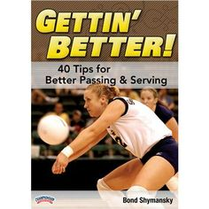 Championship Productions Gettin' Better - 40 Tips for Better Passing & Serving DVD AT Volleyball.Com