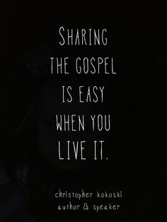 More people will come unto Christ because of your example of righteous living than you telling them how to live righteously