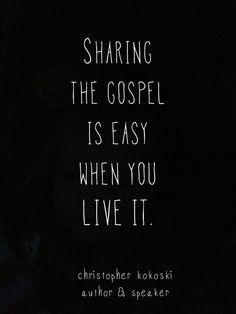 Live the gospel