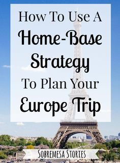 This tried and true travel strategy will help you to plan the perfect itinerary for your dream Europe trip!
