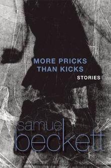 More Pricks Than Kicks - Samuel Beckett - Libro in lingua inglese - Grove Press / Atlantic Monthly Press -   IBS Book Club Books, Books To Read, Samuel Beckett, James Joyce, Collection Of Poems, Ibs, Free Ebooks, Short Stories, Books Online