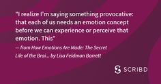 How Emotions Are Made: The Secret Life of the Brain Book Quotes, Me Quotes, Good Books, Books To Read, The Gift Of Imperfection, Long Distance Quotes, New Beginning Quotes, Friendship Day Quotes, Character Quotes