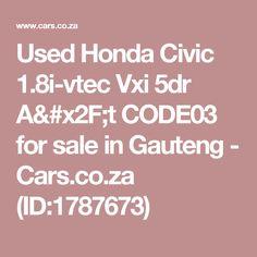 Used Honda Civic Vxi A/t for sale in Gauteng, car manufactured in 2010 Used Honda Civic, 2010 Honda Civic, Cars, Vehicles, Autos, Car, Automobile