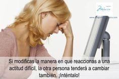 #reaccion #cambio #actitud #bienestar #salud #vida #preguntaleamonica