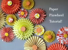 Instructions for making pinwheels that we could hang up or tape down on tables