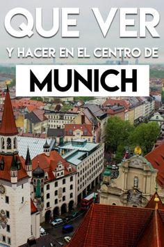 Qué ver y hacer en el centro histórico de Munich Around The Worlds, Travel, Tips, Munich Germany, Brick Path, Travel Tips, Bavaria, 16th Century, European Travel