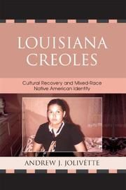 Louisiana Creoles by Andrew Jolivette