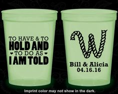 To Have and To Hold, Wedding Favor Glow Party Cups, Monogram Wedding, Monogrammed Wedding, Glow-in-the-Dark (49)