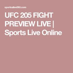 UFC 205 FIGHT PREVIEW LIVE | Sports Live Online