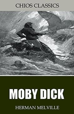 Moby Dick by Herman Melville https://www.amazon.com/dp/B00YDSSAGG/ref=cm_sw_r_pi_dp_Ppnlxb5VX93GZ