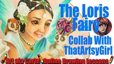 The Loris Fairy  Collab with ThatArtsyGirl