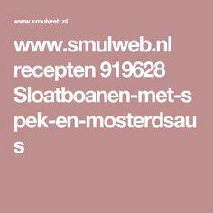 www.smulweb.nl recepten 919628 Sloatboanen-met-spek-en-mosterdsaus