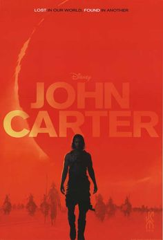 John Carter.  A simple movie poster design but very effective. Check out the subtle silouettes of aliens in the background