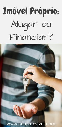 Pode ser mais lucrativo viver de aluguel e investir o dinheiro do que  comprar um imóvel e981269f0e136