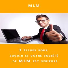 Vous souhaitez vous créer votre activité en MLM. Comment choisir votre partenaire ? http://www.mlmpersonnalsolutions.com/3-etapes-pour-savoir-si-votre-societe-de-mlm-est-serieuse/