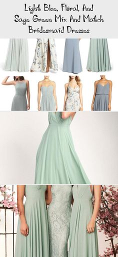 Blue floral and mist sage green mismatched bridesmaid dresses by Jenny Yoo #BridesmaidDressesMismatched #TealBridesmaidDresses #BridesmaidDressesSequin #NeutralBridesmaidDresses #PinkBridesmaidDresses