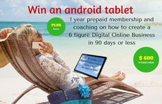 Win an Android Tablet To Use In Your Digital Online Business