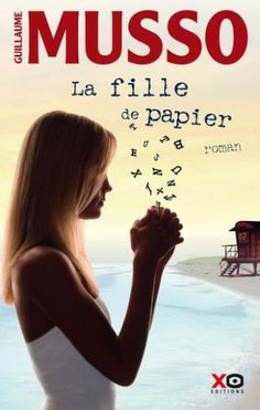 La fille de papier ebook by Guillaume Musso - Rakuten Kobo Film Books, Book Club Books, Books To Read, My Books, Marc Lévy, Lectures, Romans, Romance Books, Great Books