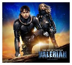 Win A Signed Copy Of Valerian And The City Of A Thousand Planets: The Art Of The Film From Luc Besson And Cara Delevingne In The Next Hour