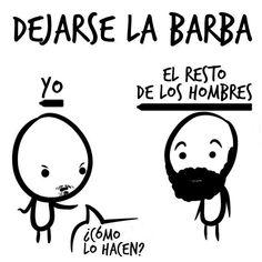 Dejarse la barba, la historia de mi vida jeje. #humor #risa #graciosas #chistosas #divertidas