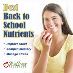 Discover the best nutrients to improve focus, concentration, stress tolerance, and memory this school year! | www.wellnessresources.com