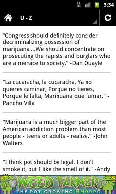 Browse a vast collection of quotes related to the smoking, growing, legality and funny side of Marijuana and getting high  on that wacky weed!<br/><br/>★★★★★ LEARN ABOUT MARIJUANA<br/>★★★★★ FREE APP TO DOWNLOAD NOW<br/><br/>Keywords: green grow hash cannabis smoking 420 bong bud canabis cultivation farming ganja grass hashplant hemp herb information howto on joint keef marihuana marijauna plant pot seeds smoke smoking spliff stoner stoners toke toking qutoing quotes weed excerpt recite…