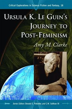 Ursula K. Le Guin's Journey to Post-Feminism « Library User Group
