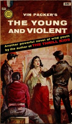 The Young and Violent