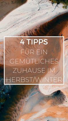 4 Tipps für ein gemütliches Zuhause im Herbst/Winter - Petra König