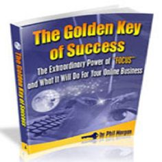 The Golden Key Of Success. Are You Ready To Finally Discover The Key That Will Put You On the Road To Real And Lasting Success In Making Money Online! The Key Every Successful Online Marketer, Without Exception, Knows And Practices?  bus0.35