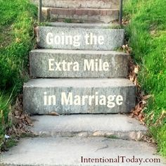 Do you feel like you are always going the extra mile in your marriage? Here's some encouragement for you. click to read.