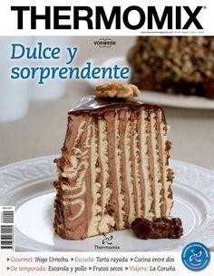 Thermomix magazine nº 100 [Febrero Mexican Food Recipes, Sweet Recipes, Cake Recipes, Spanish Recipes, Best Cooker, Slow Cooker, Magazine Thermomix, Thermomix Desserts, My Dessert