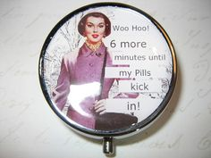 Funny Pill Box Container with Funny Retro Housewives by RubysNeedfulGifts on Etsy.