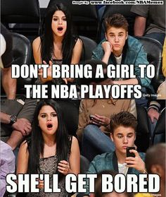 LOL!!! So true!!! Come on dude!!! Your at a NBA basketball game!!!