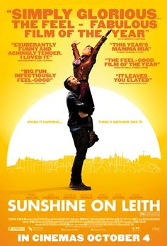 Sunshine On Leith - Adorable. Super charming. Proclaimers' music is better than I realised. 2013