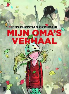 Jens Christian Grøndahl - Mijn oma's verhaal (10+)
