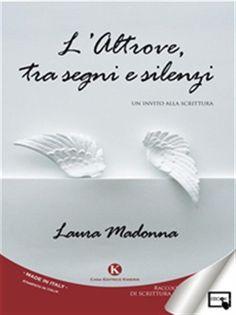 Prezzi e Sconti: #L'altrove tra segni e silenzi ebook laura  ad Euro 3.49 in #Kimerik #Media ebook letterature