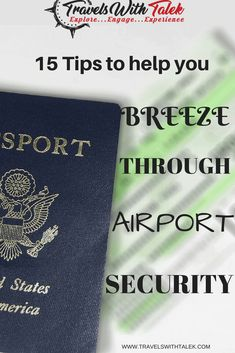 If you want to breeze through airport security, all you need is a strategy. Here are 15 tips to help. #traveltips #travel #blog #flight #airport