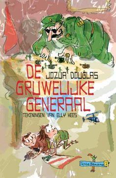 De gruwelijke generaal - Jozua Douglas 9-12 jaar