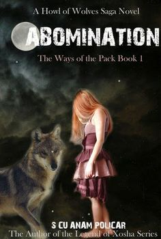 Laura DeLuca: Book Review: Abomination (The Ways of the Pack) by S Cu'Anam Policar