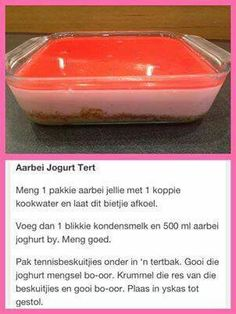 Aarbei Yoghurt Tert Tart Recipes, Sweet Recipes, Baking Recipes, Snack Recipes, Cheesecake Recipes, South African Desserts, South African Recipes, Kos, Cold Desserts