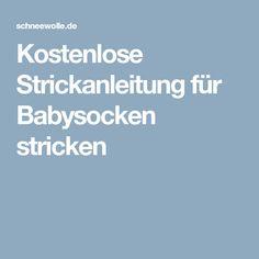 Kostenlose Strickanleitung für Babysocken stricken