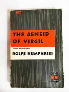 The Aeneid of Virgil. Paperback book in VG condition! Rolfe Humphries. Vintage Paperback. Supernatural stories.