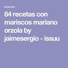 84 recetas con mariscos mariano orzola by jaimesergio - issuu